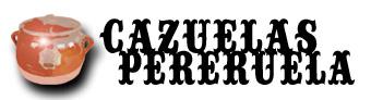 Cazuelas Pereruela Madrid